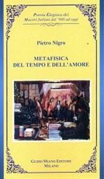 """Pietro Nigro, """"Metafisica del tempo e dell'amore"""" (Ed. Guido Miano)"""